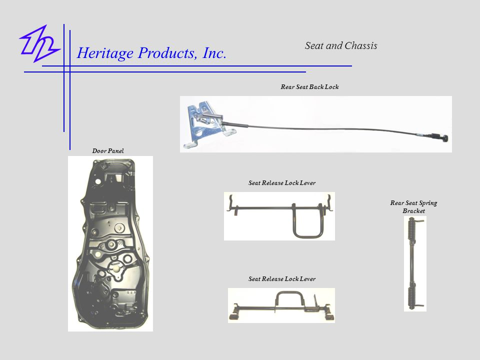 Heritage Products, Inc. Seat and Chassis Rear Seat Back Lock