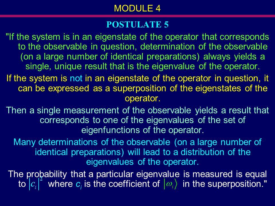 MODULE 4 POSTULATE 5.