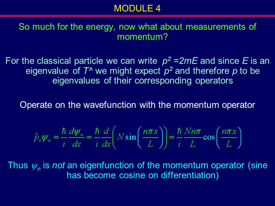 So much for the energy, now what about measurements of momentum