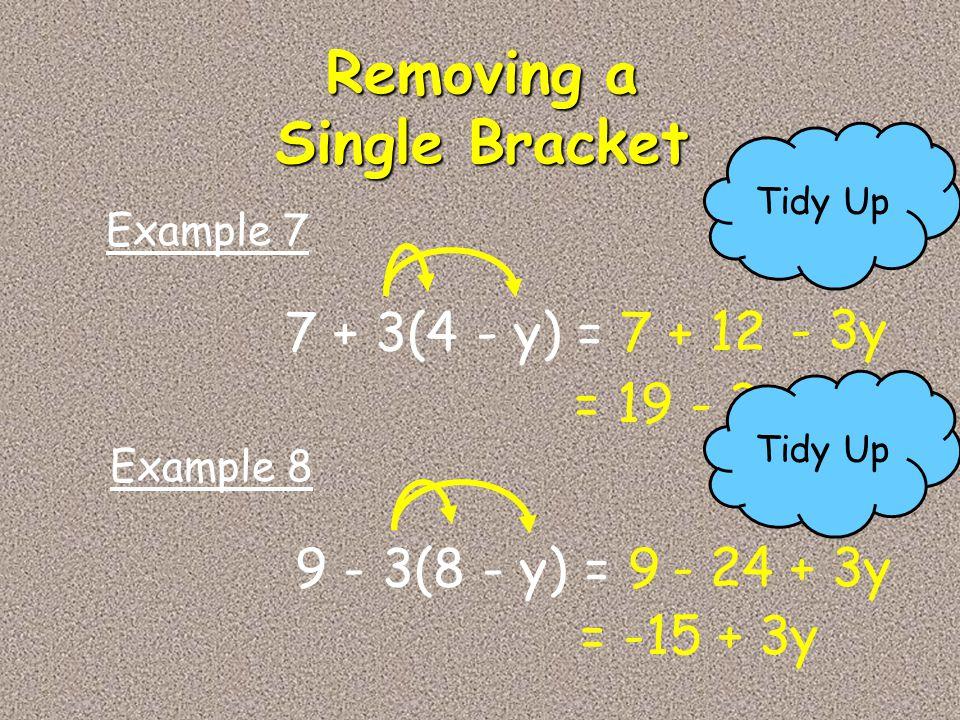 Removing a Single Bracket
