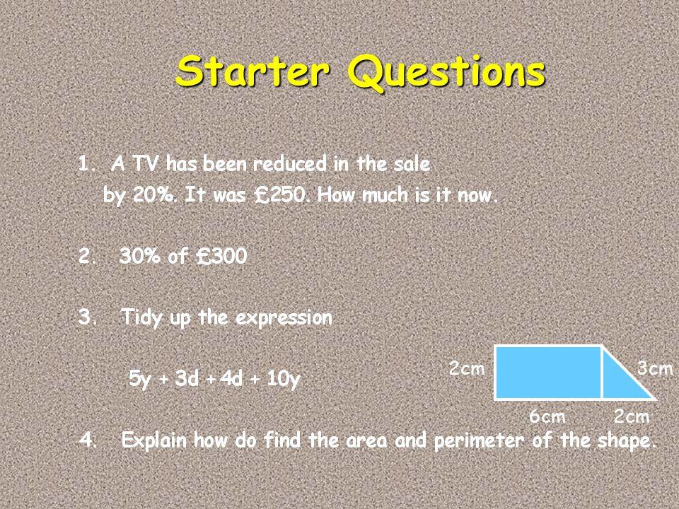 Starter Questions 2cm 3cm 6cm 2cm