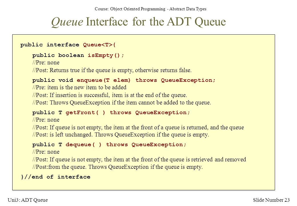 Queue Interface for the ADT Queue