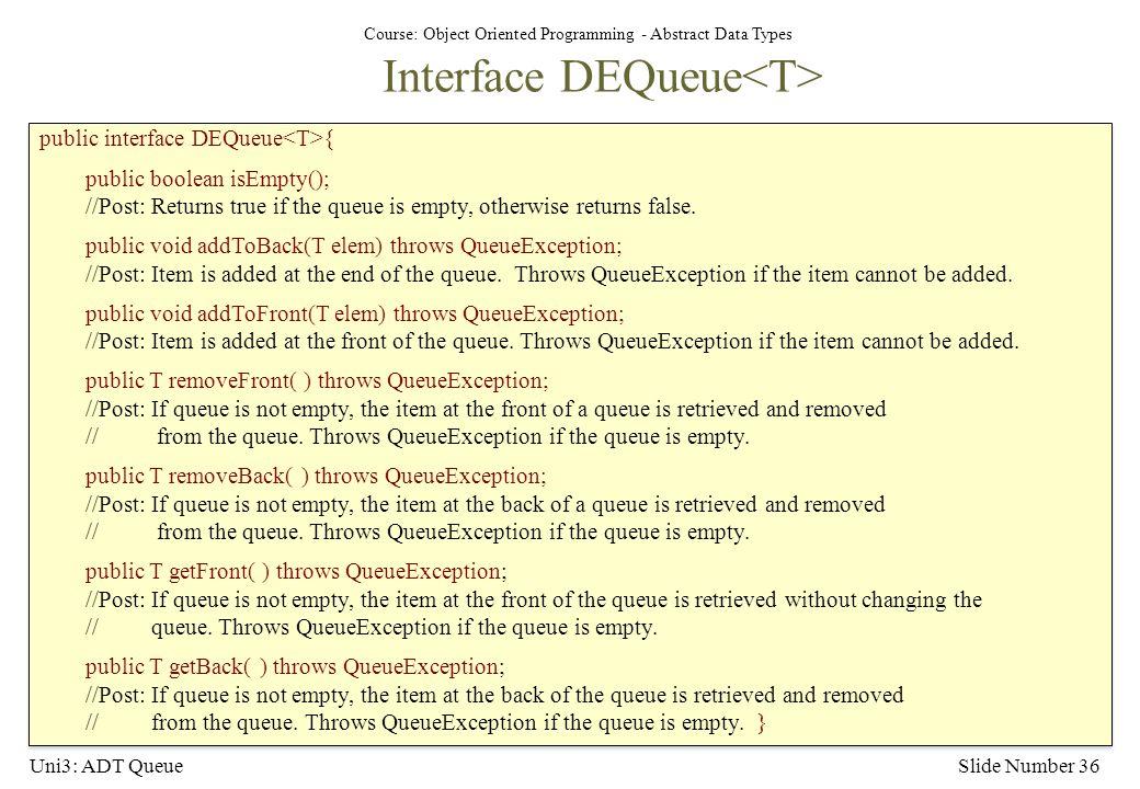 Interface DEQueue<T>