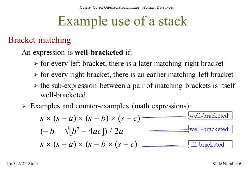 Example use of a stack Bracket matching