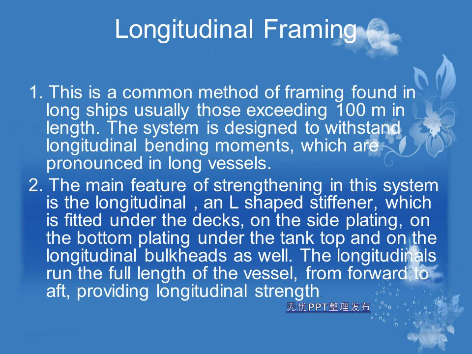 Longitudinal Framing