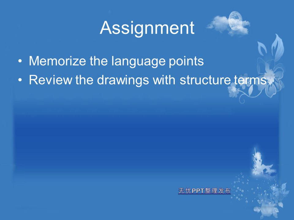Assignment Memorize the language points
