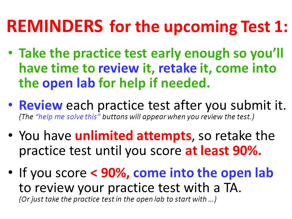 REMINDERS for the upcoming Test 1:
