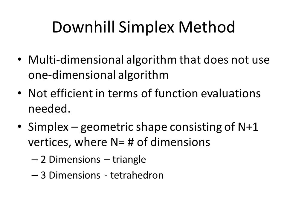 Downhill Simplex Method