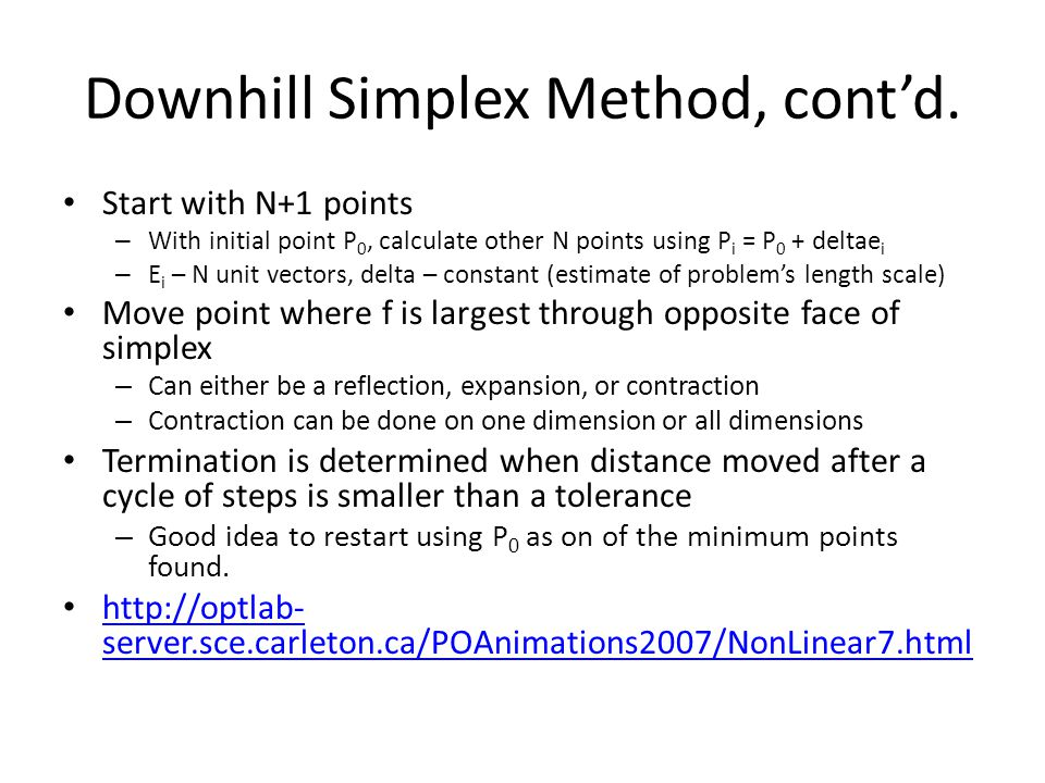 Downhill Simplex Method, cont'd.