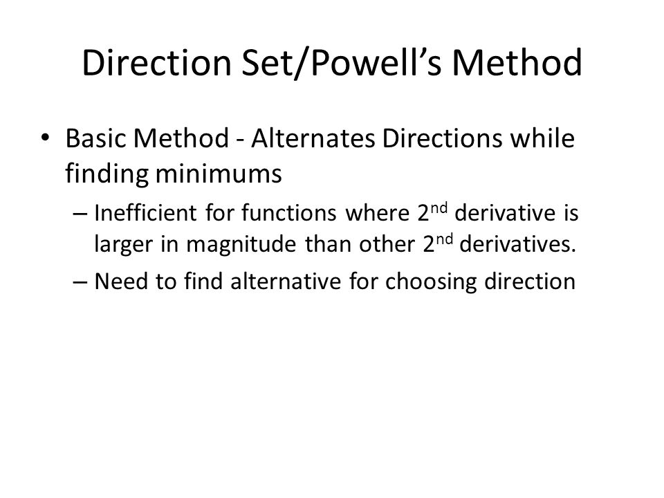 Direction Set/Powell's Method