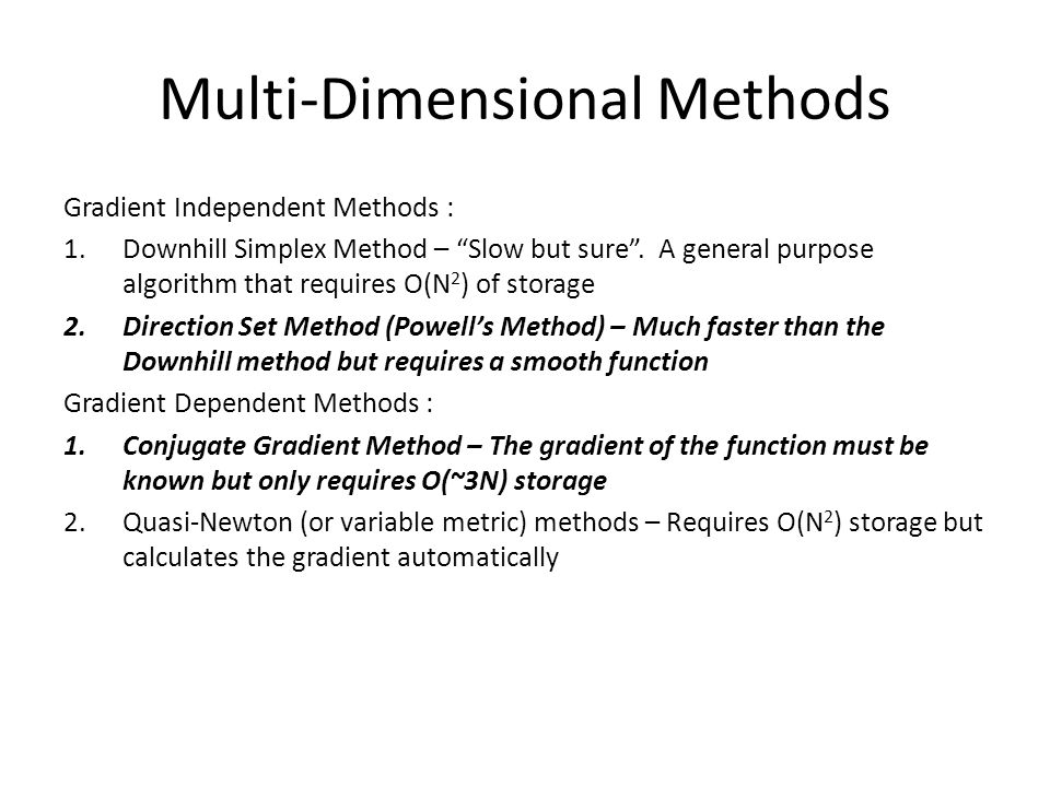 Multi-Dimensional Methods