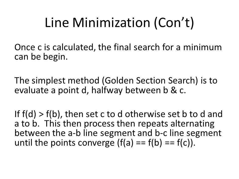 Line Minimization (Con't)