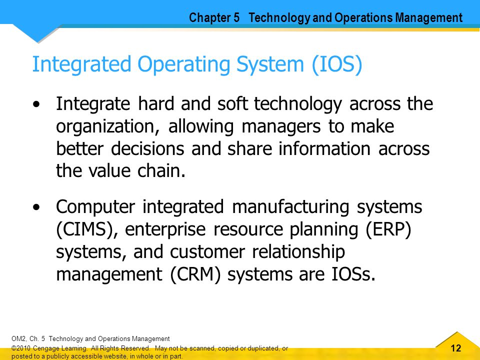 Integrated Operating System (IOS)