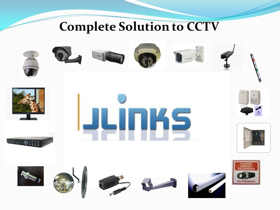 Complete Solution to CCTV
