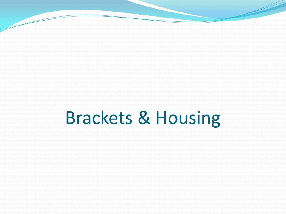 Brackets & Housing