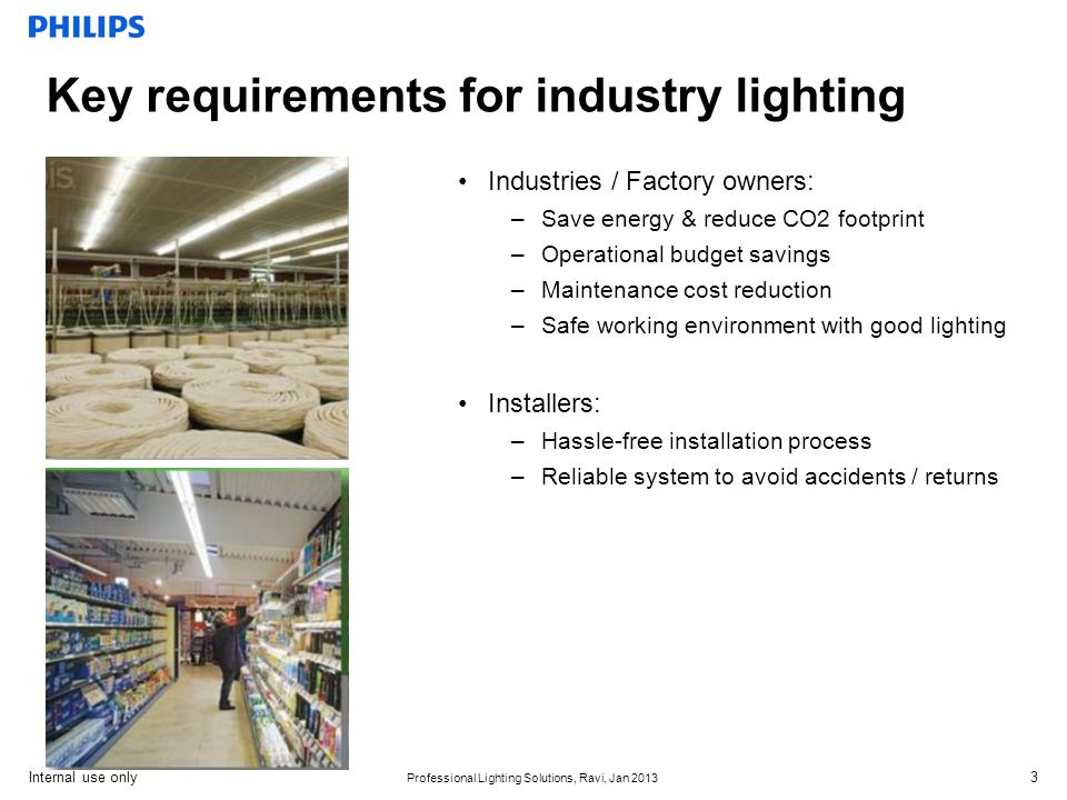 Key requirements for industry lighting