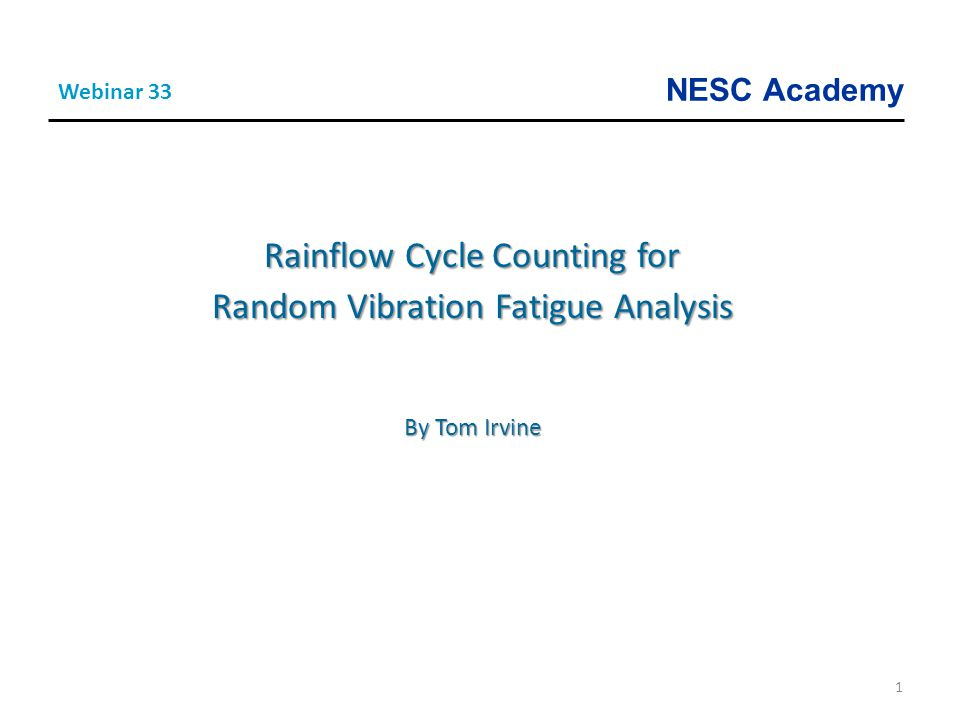 Rainflow Cycle Counting for Random Vibration Fatigue Analysis