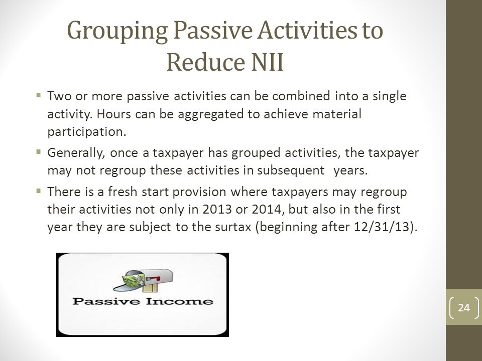 Grouping Passive Activities to Reduce NII