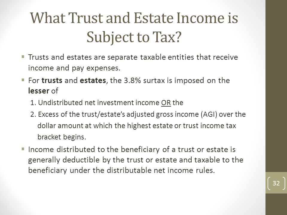 What Trust and Estate Income is Subject to Tax