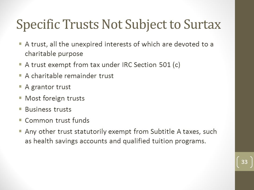 Specific Trusts Not Subject to Surtax