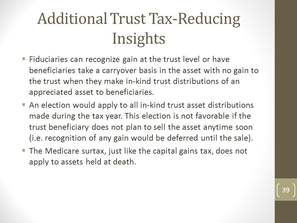 Additional Trust Tax-Reducing Insights
