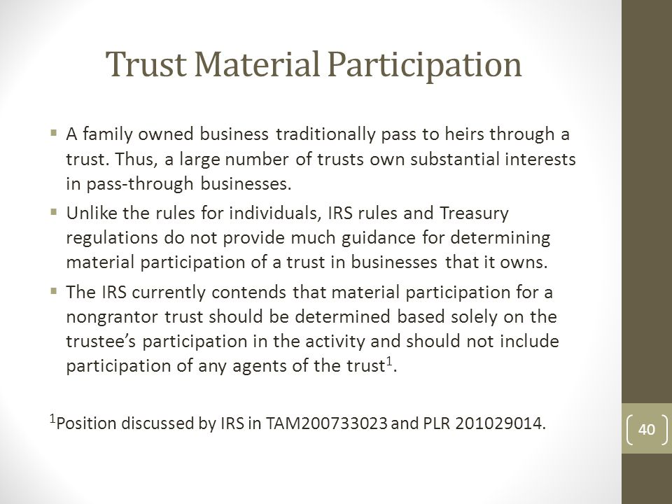 Trust Material Participation