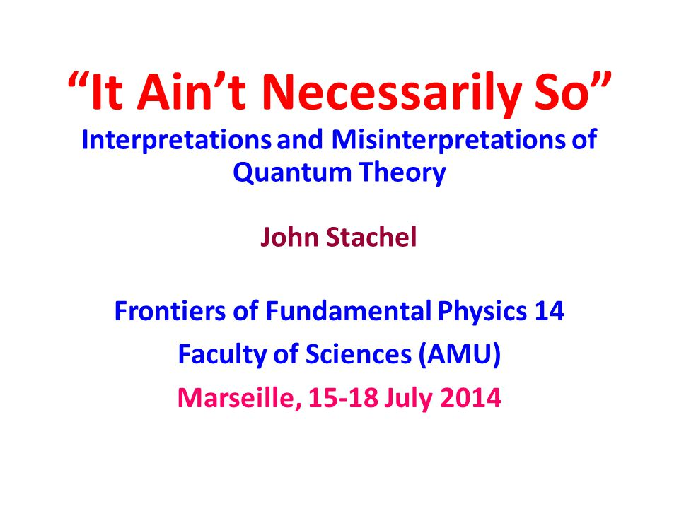 Frontiers of Fundamental Physics 14 Faculty of Sciences (AMU)