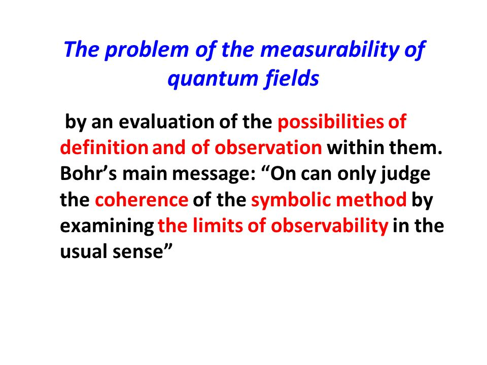 The problem of the measurability of quantum fields