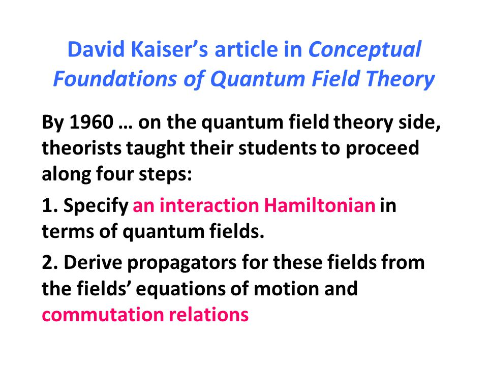 David Kaiser's article in Conceptual Foundations of Quantum Field Theory