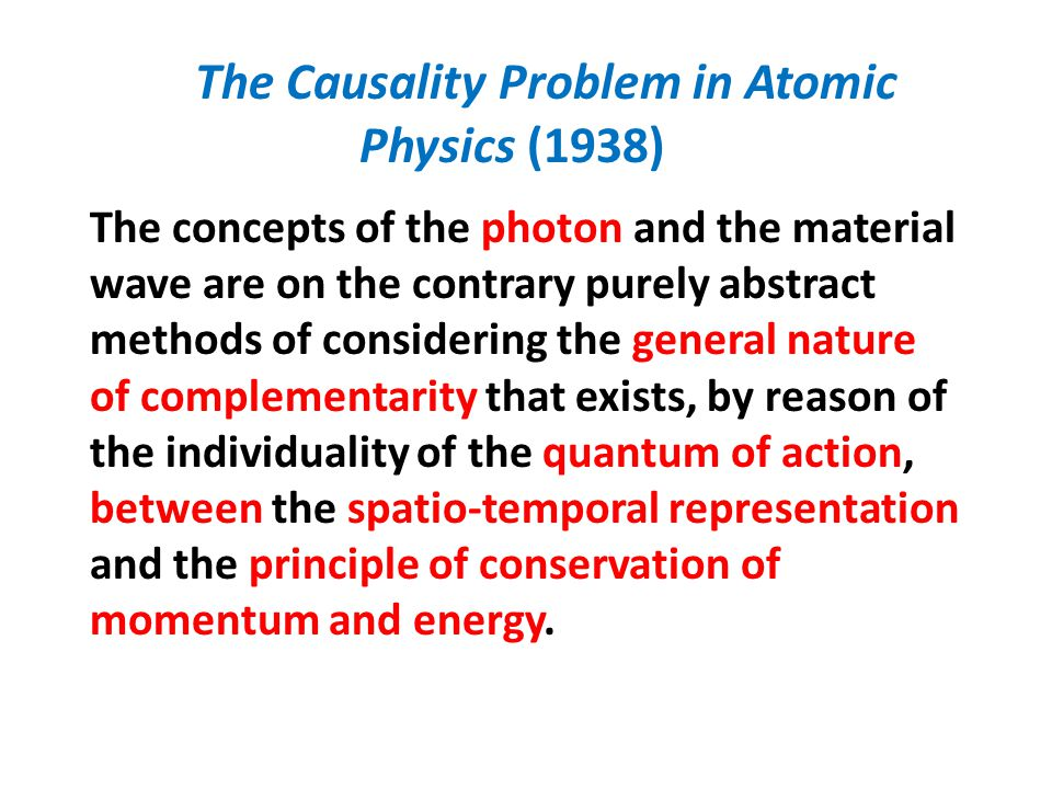 The Causality Problem in Atomic Physics (1938)