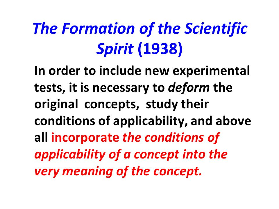 The Formation of the Scientific Spirit (1938)
