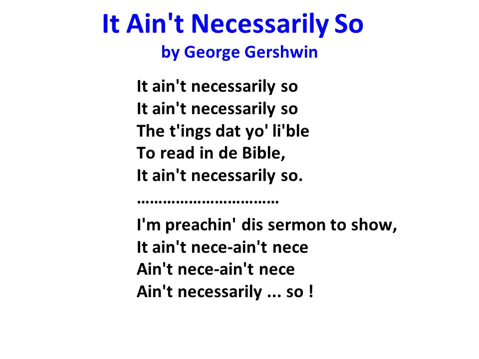 It Ain t Necessarily So by George Gershwin