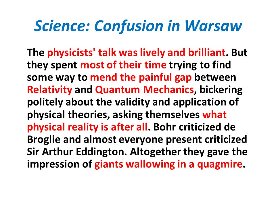 Science: Confusion in Warsaw