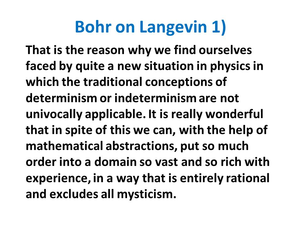 Bohr on Langevin 1)