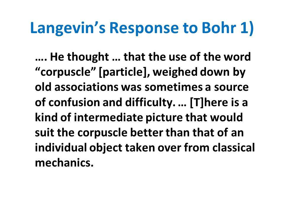 Langevin's Response to Bohr 1)