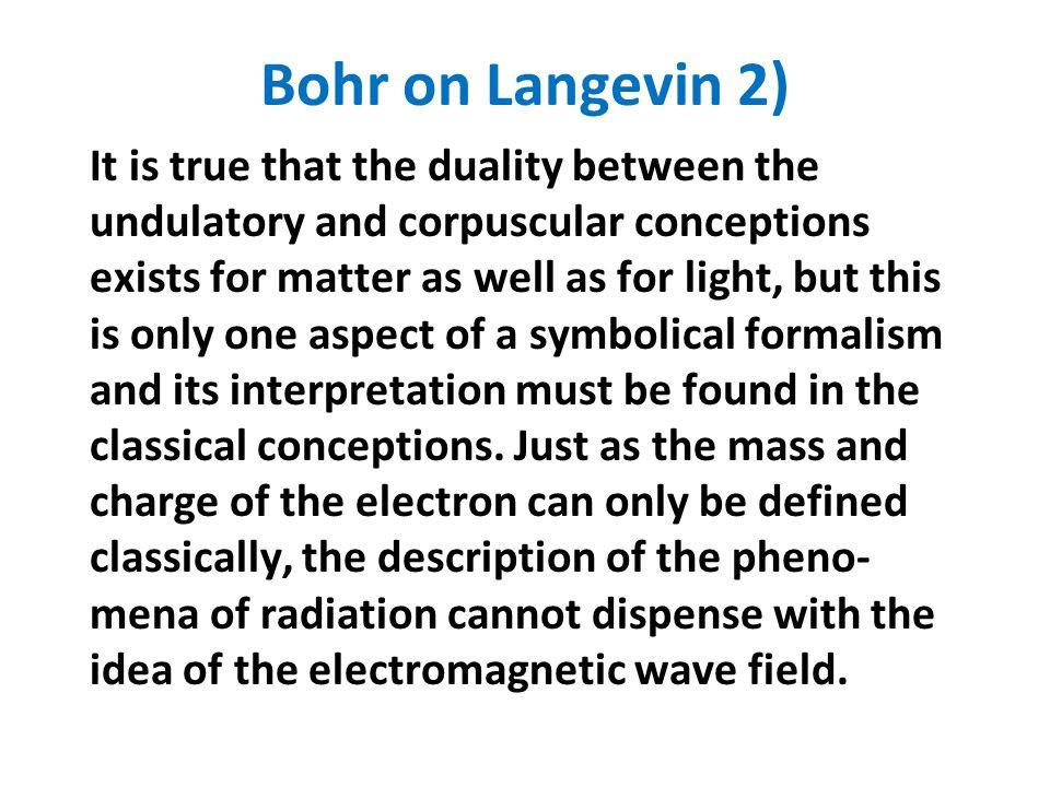 Bohr on Langevin 2)