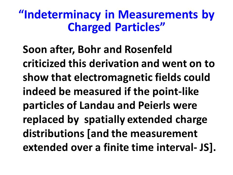 Indeterminacy in Measurements by Charged Particles