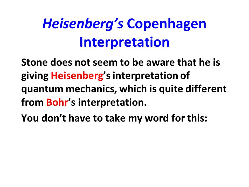 Heisenberg's Copenhagen Interpretation