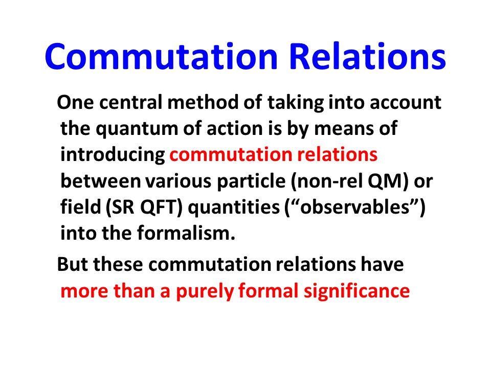 Commutation Relations