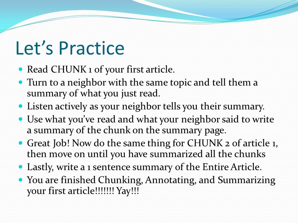 Let's Practice Read CHUNK 1 of your first article.