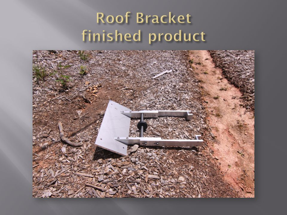 Roof Bracket finished product