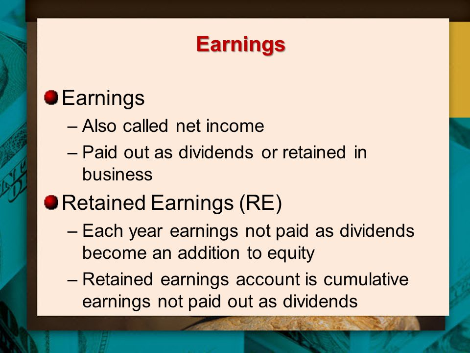 Retained Earnings (RE)