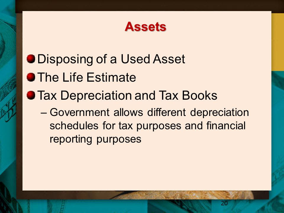 Disposing of a Used Asset The Life Estimate