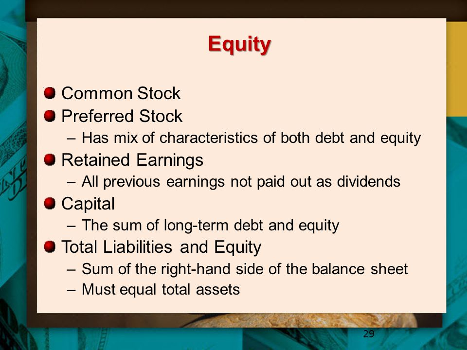 Equity Common Stock Preferred Stock Retained Earnings Capital