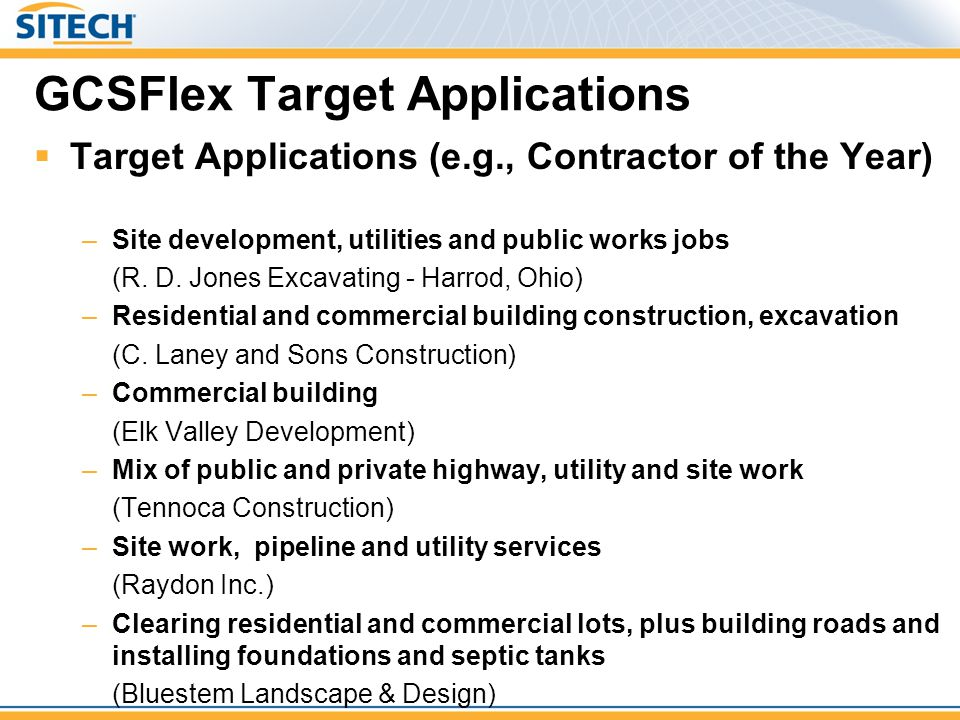 GCSFlex Target Applications