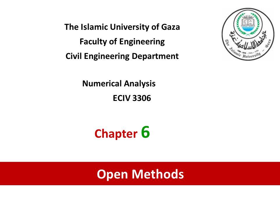 Open Methods Chapter 6 The Islamic University of Gaza