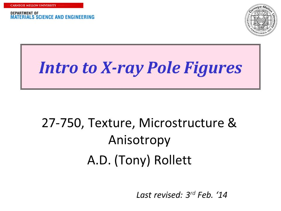 Intro to X-ray Pole Figures