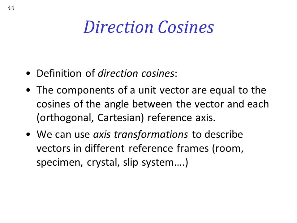 Direction Cosines Definition of direction cosines:
