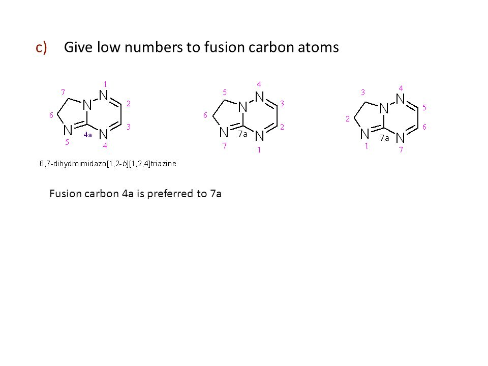 Give low numbers to fusion carbon atoms