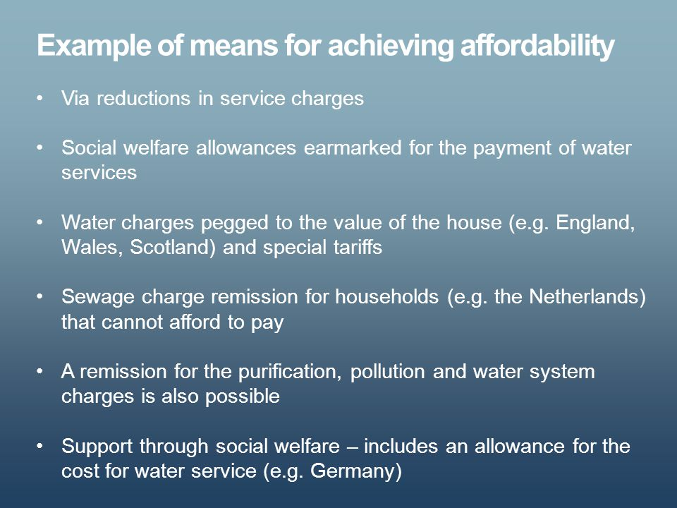 Example of means for achieving affordability
